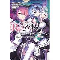 Re  ZERO: Starting Life In Another World Chapter 2 A Week At The Mansion Volume 1
