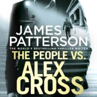 The People vs. Alex Cross : (Alex Cross 25)