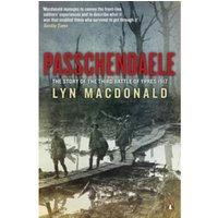 Passchendaele : The Story of the Third Battle of Ypres 1917