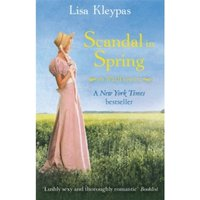 Scandal In Spring: Number 4 in series by Lisa Kleypas (Paperback, 2011)