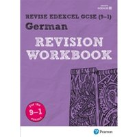Revise Edexcel GCSE (9-1) German Revision Workbook : for the 9-1 exams