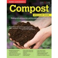 Home Gardener's Compost: Making and Using Garden, Potting and Seeding Composts by David Squire (Paperback, 2015)