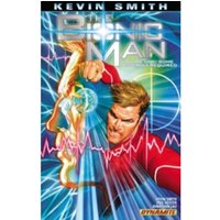 Kevin Smith's The Bionic Man Volume 1: Some Assembly Required TP
