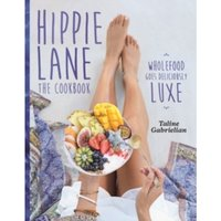 Hippie Lane : The Cookbook
