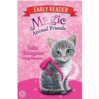 Magic Animal Friends Early Reader: Bella Tabbypaw : Book 4