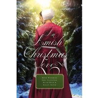 An Amish Christmas Love: Four Novellas by Kelly Irvin, Amy Clipston, Beth Wiseman, Ruth Reid (Paperback, 2017)