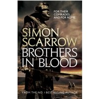Brothers in Blood (Eagles of the Empire 13) by Simon Scarrow (Paperback, 2015)