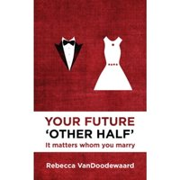 Your Future 'Other Half' : It matters whom you marry