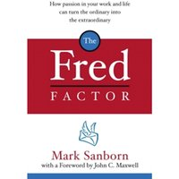 The Fred Factor by Mark Sanborn (Paperback, 2005)