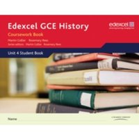 Edexcel GCE History A2 Unit 4 Coursework Book by Martin Collier, Rosemary Rees (Spiral bound, 2009)