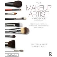 The Makeup Artist Handbook : Techniques for Film, Television, Photography, and Theatre