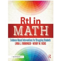 RTI in Math: Evidence-Based Interventions for Struggling Students by Wendy W. Fuchs, Linda L. Forbringer (Paperback, 2014)