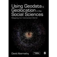 Using Geodata and Geolocation in the Social Sciences : Mapping Our Connected World