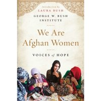 We Are Afghan Women : Voices of Hope