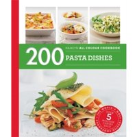 Hamlyn All Colour Cookery: 200 Pasta Dishes : Hamlyn All Colour Cookbook