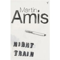 Night Train by Martin Amis (Paperback, 1998)