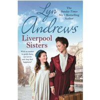 Liverpool Sisters : A heart-warming family saga of sorrow and hope