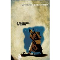 A Farewell To Arms (Vintage Classics) Paperback