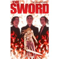 The Sword Volume 1: Fire