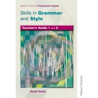 Nelson Thornes Framework English Skills in Grammar and Style Teacher Guide by Geoff Reilly (Paperback, 2004)