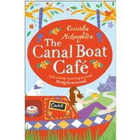 The Canal Boat Cafe : A Perfect Feel Good Romance