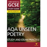 AQA English Literature Unseen Poetry Study and Exam Practice: York Notes for GCSE (9-1)