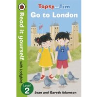 Topsy and Tim: Go to London - Read it Yourself with Ladybird : Level 2