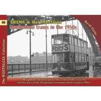 Trams & Recollections: Sunderland Trams in the 1950s : 85