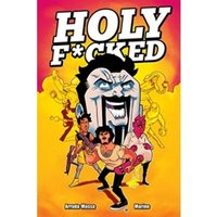 Holy F*cked Volume 1