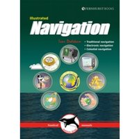 Illustrated Navigation - Traditional, Electronic & Celestial Navigation 3e