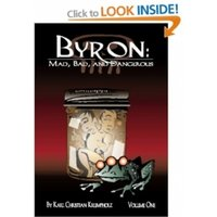 Byron: Mad, Bad And Dangerous