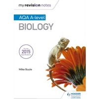 My Revision Notes: AQA A Level Biology by Mike Boyle (Paperback, 2016)