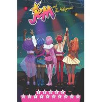 Jem & The Holograms Volume 5: Truly Outrageous