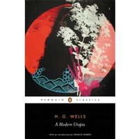 A Modern Utopia by H. G. Wells (Paperback, 2005)