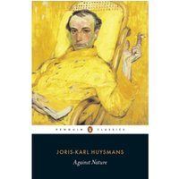 Against Nature by Joris-Karl Huysmans (Paperback, 2003)