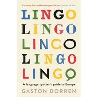 Lingo : A Language Spotter's Guide to Europe