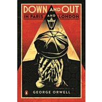 Down and Out in Paris and London by George Orwell (Paperback, 2013)