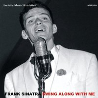 Frank Sinatra - Swing Along With Me CD