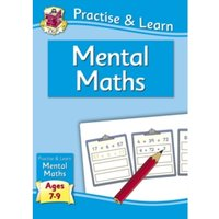 New Curriculum Practise & Learn: Mental Maths for Ages 7-9 by CGP Books (Paperback, 2013)