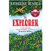 The Explorer : WINNER OF THE COSTA CHILDREN's BOOK AWARD 2017