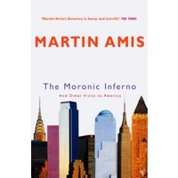 The Moronic Inferno : And Other Visits to America