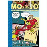 Mo and Jo Fighting Together Forever Toon Books Hardcover