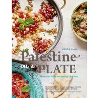 Palestine on a Plate : Memories from my mother's kitchen
