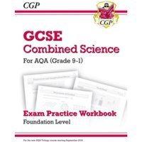 New Grade 9-1 GCSE Combined Science: AQA Exam Practice Workbook - Foundation by CGP Books (Paperback, 2016)