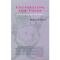 Counselling for Toads : A Psychological Adventure