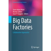 Big Data Factories : Collaborative Approaches