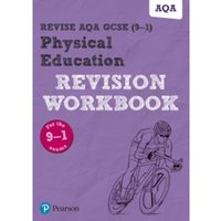 Revise AQA GCSE Physical Education Revision Workbook : for the 2016 qualifications