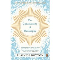 The Consolations of Philosophy by Alain de Botton (Paperback, 2001)