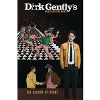 Dirk Gently's Holistic Detective Agency The Salmon Of Doubt: Volume 2