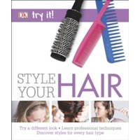 Style Your Hair by DK (Paperback, 2016)